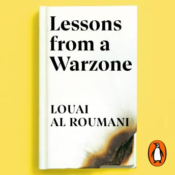 Lessons from a Warzone: How to be a Resilient Leader in Times of Crisis
