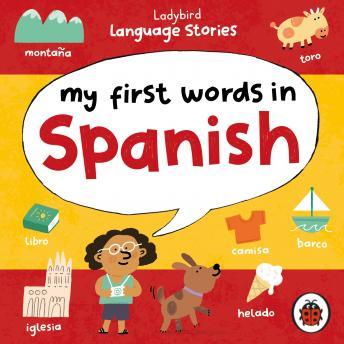 Ladybird Language Stories: My First Words in Spanish