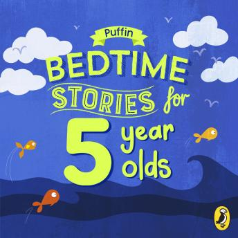 Puffin Bedtime Stories for 5 Year Olds