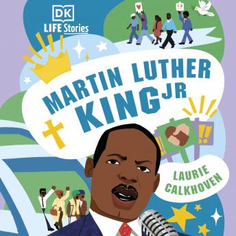 DK Life Stories: Martin Luther King