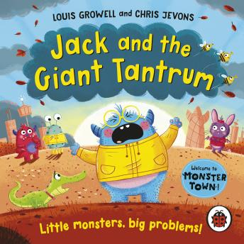 Jack and the Giant Tantrum: Little monsters, big problems