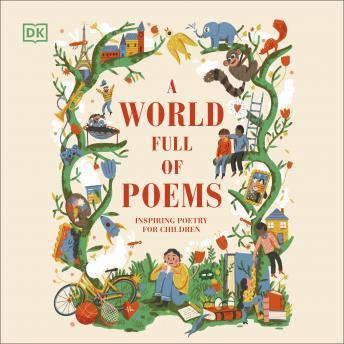 A World Full of Poems: Inspiring poetry for children