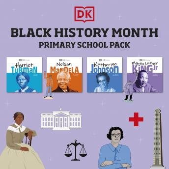DK Life Stories Black History Month