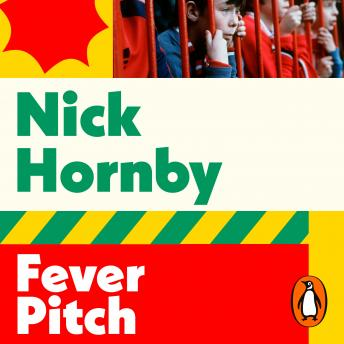 Download Fever Pitch by Nick Hornby