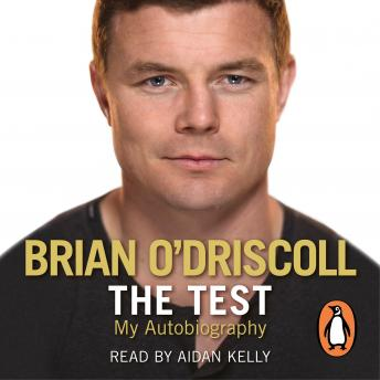 Download Test: My Autobiography by Brian O'driscoll