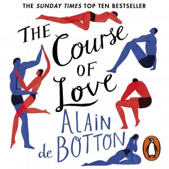 Course of Love, Alain de Botton