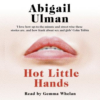 Hot Little Hands, Abigail Ulman