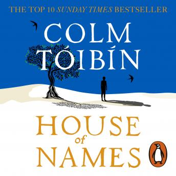 House of Names, Colm Tóibín