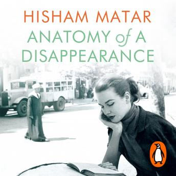 Anatomy of a Disappearance, Hisham Matar