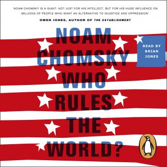 Download Who Rules the World?: Reframings by Noam Chomsky
