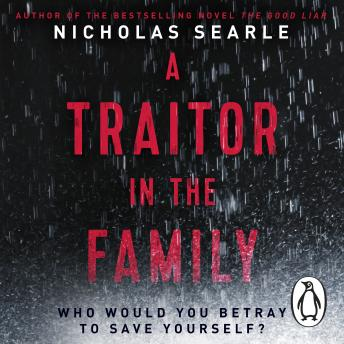 Traitor in the Family, Nicholas Searle