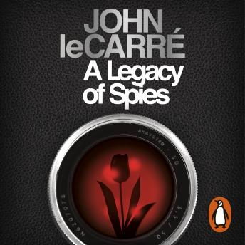 Download Legacy of Spies by John Le Carré