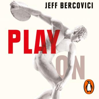 Play On: How to Get Better With Age, Audio book by Jeff Bercovici