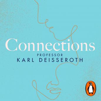 Connections: A Story of Human Feeling