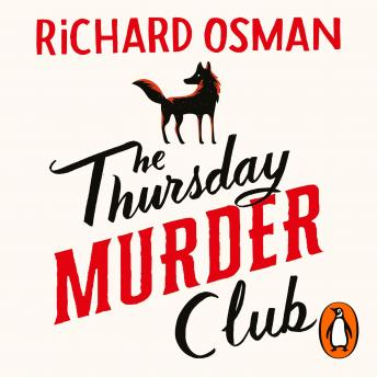 Download Thursday Murder Club: The Record-Breaking Sunday Times Number One Bestseller by Richard Osman