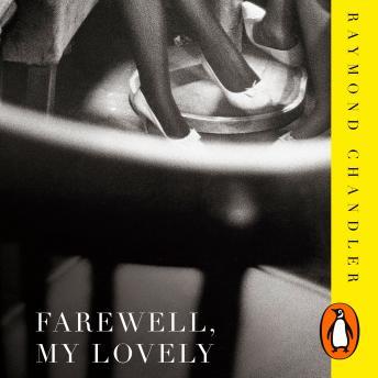 Farewell, My Lovely