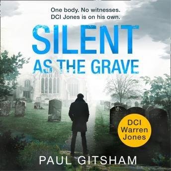 Silent As The Grave, Paul Gitsham