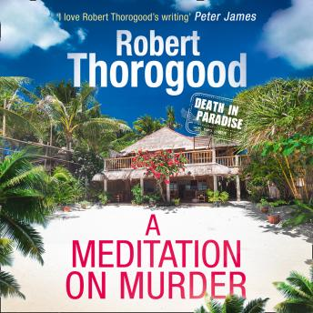 Meditation On Murder, Robert Thorogood
