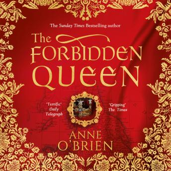 Forbidden Queen, Anne O'Brien
