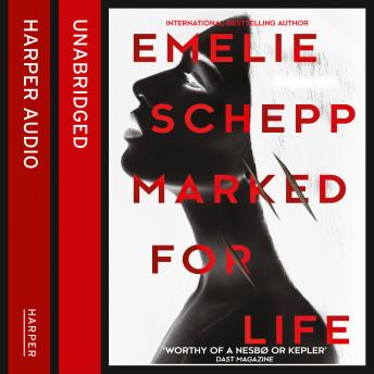 Marked For Life, Emelie Schepp