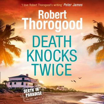 Death Knocks Twice, Robert Thorogood
