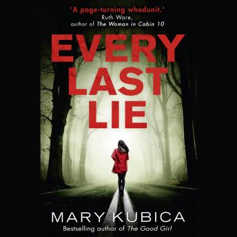 Every Last Lie, Mary Kubica