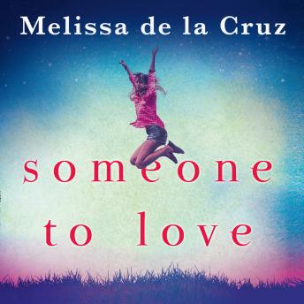 Someone To Love, Melissa De La Cruz