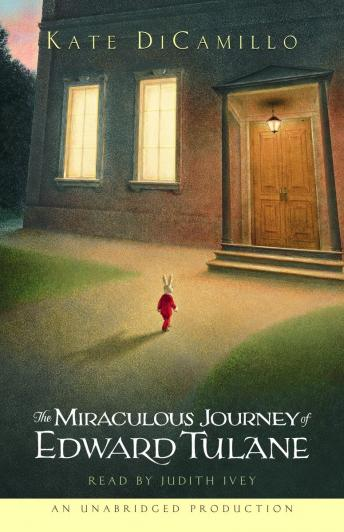 Miraculous Journey of Edward Tulane, Kate DiCamillo