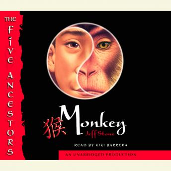 Five Ancestors Book 2: Monkey, Jeff Stone