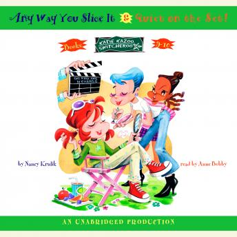 Katie Kazoo, Switcheroo: Books 9 & 10: Katie Kazoo, Switcheroo #9: Anyway You Slice It; Katie Kazoo, Switcheroo #10: Quiet on the Set, Nancy Krulik