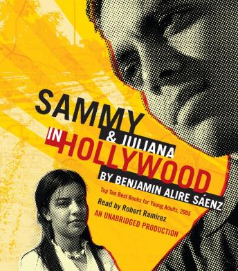 Sammy and Juliana in Hollywood, Benjamin Alire Sáenz