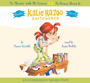 Katie Kazoo, Switcheroo: Books 11 & 12: No Messin' With My Lesson and No Bones About It, Nancy Krulik