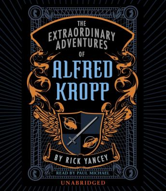 Download Extraordinary Adventures of Alfred Kropp by Rick Yancey