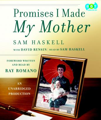 Promises I Made My Mother, Sam Haskell, David Rensin