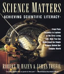 Science Matters: Achieving Scientific Literacy, James Trefil, Robert M. Hazen