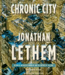 Chronic City: A Novel, Jonathan Lethem