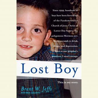 Lost Boy, Maia Szalavitz, Brent W. Jeffs