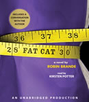 Fat Cat, Robin Brande