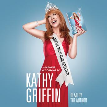 Official Book Club Selection, Kathy Griffin