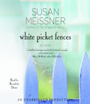 Download White Picket Fences: A Novel by Susan Meissner
