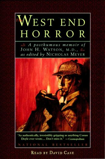 West End Horror: A Posthumous Memoir of John H. Watson, M.D., Nicholas Meyer