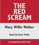 Red Scream, Mary Willis Walker