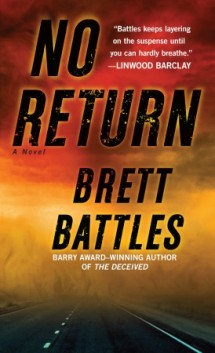 No Return: A Novel, Brett Battles