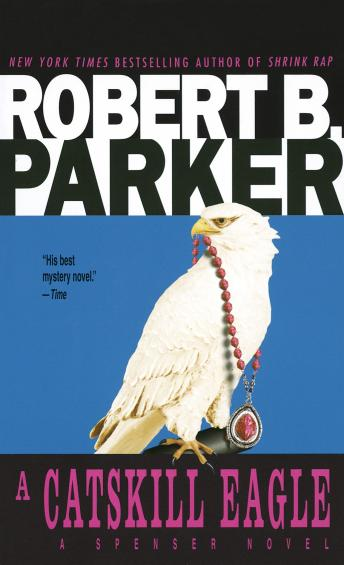 Download Catskill Eagle by Robert B. Parker