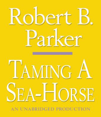 Taming a Sea-Horse, Robert B. Parker