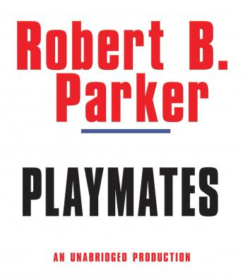 Playmates, Robert B. Parker