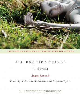 All Unquiet Things, Anna Jarzab