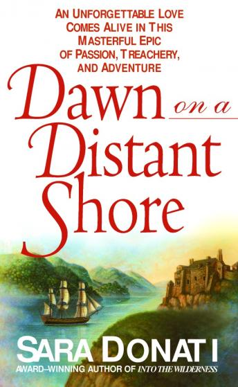 Dawn On A Distant Shore: A Novel