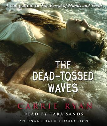 Dead-Tossed Waves, Carrie Ryan