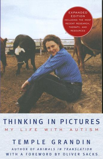 Thinking in Pictures: My Life with Autism, Temple Grandin